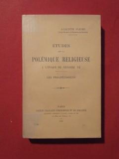 Etudes sur la polémique religieuse à l'époque de Grégoire VII, les prégrégoriens