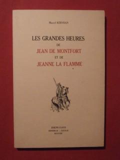 Les grandes heures de Jean de Montfort et de Jeanne la Flamme