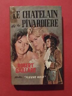 Le chatelain et la Pivardière