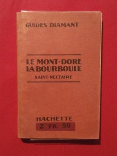 Le Mont Doré, la Bourboule, St Nectaire