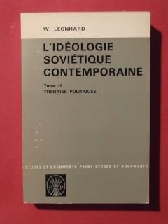 L'idéologie soviétique contemporaine, T2