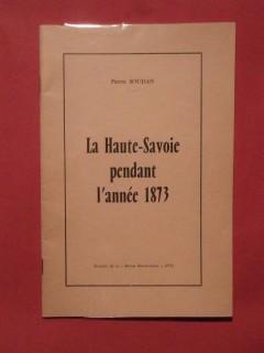 La Haute Savoie pendant l'année 1873