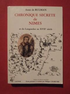 Chronique secrète de Nimes et du Languedoc au XVIIe siècle