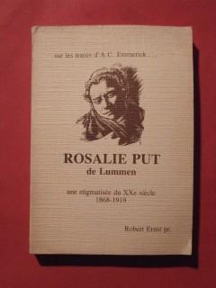 Rosalie Put de Lumen une stigmatisée du XXe siècle, 1868 - 1919