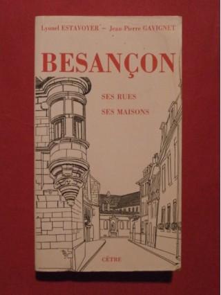 Besançon, ses rues, ses maisons