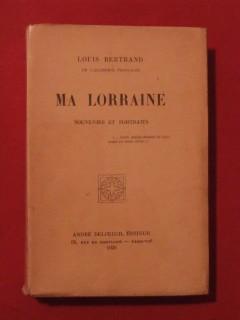 Ma Lorraine, souvenirs et portraits