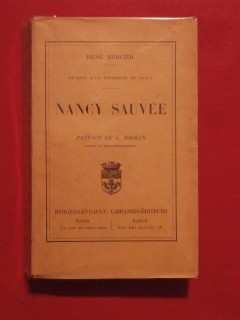 Nancy sauvée, journal d'un bourgeois de Nancy