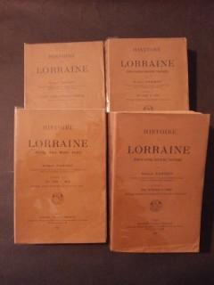 Histoire de Lorraine (duché de Lorraine, duché de Bar, Trois Evêchés) 4 tomes