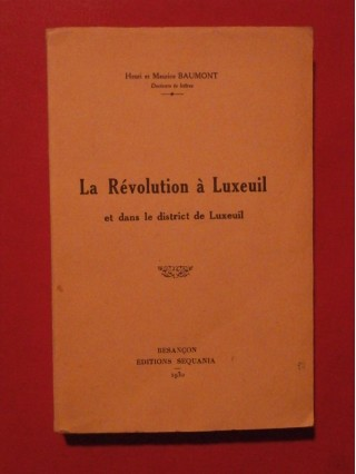 La révolution à Luxeuil et dans le district de Luxeuil