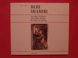 Behi Shamiri, une idée d'infini