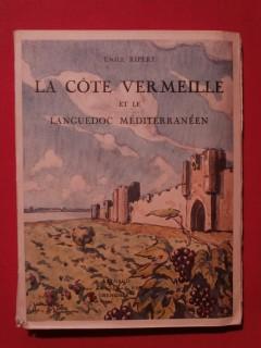 La côte vermeille et le Languedoc méditérranéen