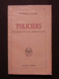 Policiers de roman et de laboratoire