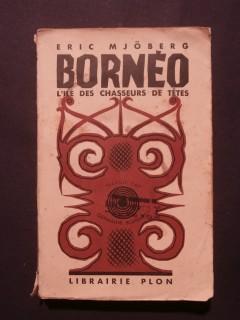 Bornéo, l'île des chasseurs de tête