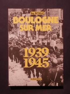 Boulogne sur Mer, 1939-1945