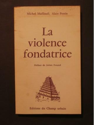 La violence fondatrice