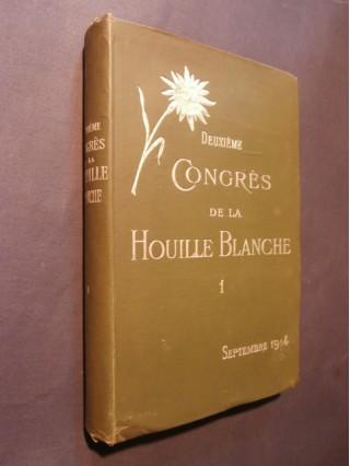 Deuxième congrès de la houille blanche, tome 1