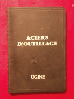 Aciers d'outillage catalogue