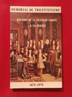 Réunion de la Franche Comté à la France, mémorial du tricentenaire