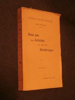 Deux ans chez Koltchak et chez les Bolcheviques