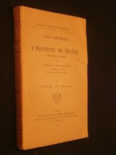 Les sources de l'histoire de France, XVIe siècle, Henri IV, tome 4