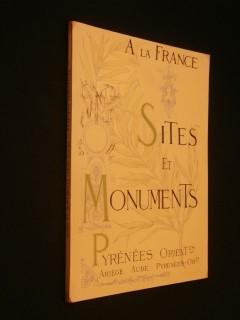 Sites et monuments, Pyrénées orientales, Ariège, Aude, Pyrénées Orientales