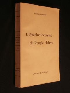 L'histoire inconnue du peuple Hébreu