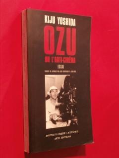 Ozu ou l'anti cinéma
