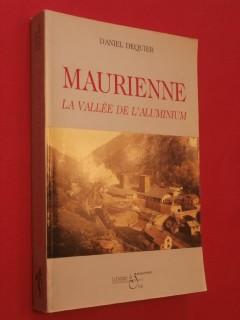 Maurienne, la vallée de l'aluminium