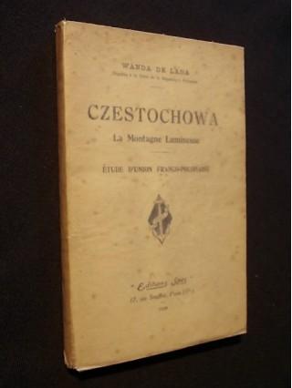 Czestochowa, la montagne lumineuse