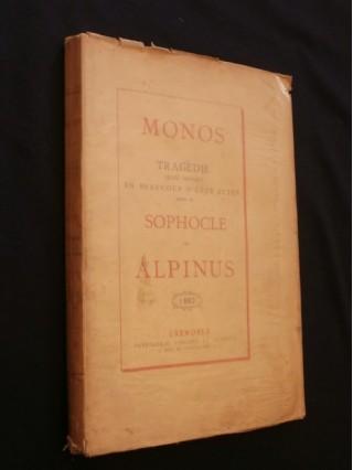 Monos, tragédie imitée de Sophocle
