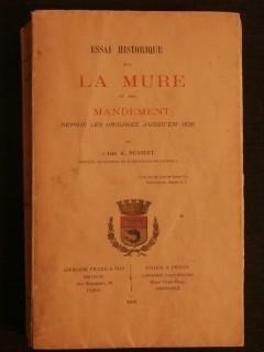 Essai historique sur La Mure et son mandement depuis les origines jusqu'en 1626