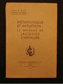 Métaphysique et intuition : le message de Jacques Chevalier