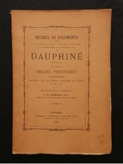 Emigrés protestants dauphinois secourus par la bourse française de Genève de 1680 à 1710