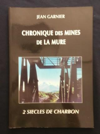 Chroniques des mines de la Mure, 2 siècles de charbon.