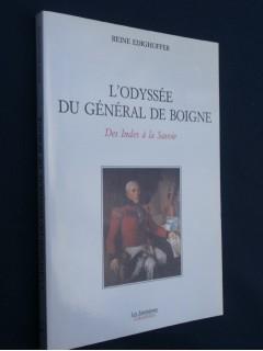 L'odyssée du général de Boigne, des Indes à la Savoie