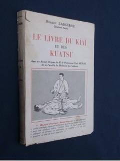 Le livre du kiaï et des kuatsu