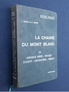 La chaîne du Mont Blanc, tome 3