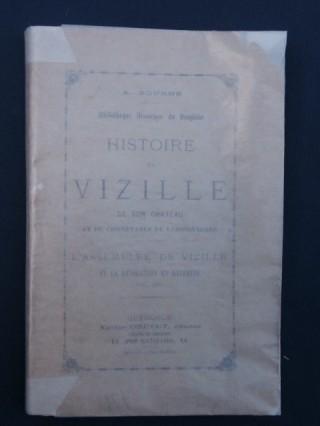 Histoire de Vizille, de son château et du connétable de Lesdiguières, l'assemblée de Vizille et la révolution en Dauphiné