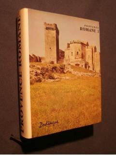 Provence Romane tome 1, la Provence rhodanienne