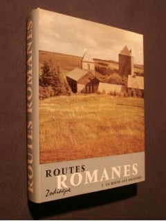 Routes romanes, tome 2, la route aux solitudes