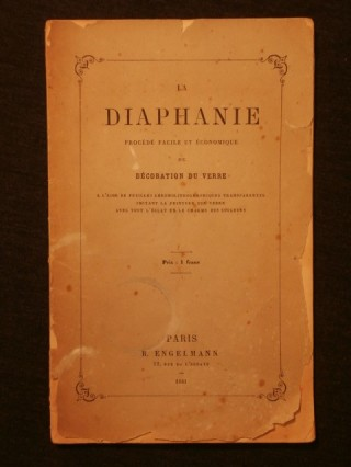 La diaphanie, procédé facile et économique de décoration du verre