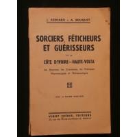 Sorciers, féticheurs et guérisseurs de la côte d'Ivoire-Haute Volta