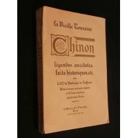 Chinon, la vieille touraine, légendes, anecdotes, faits historiques etc