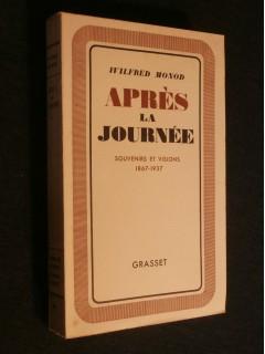 Après la journée, souvenirs et visions, 1867-1937