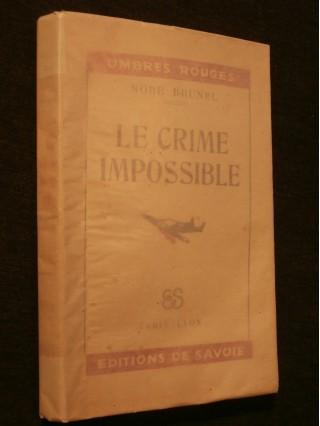 Le crime impossible