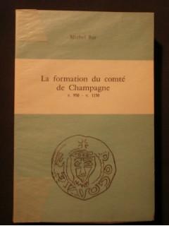 La formation du comté de Champagne, 950-1150