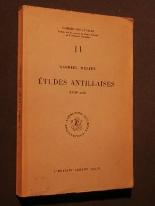 Etudes antillaises, XVIIIe siècle