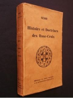 Histoires et doctrines des Rose-croix