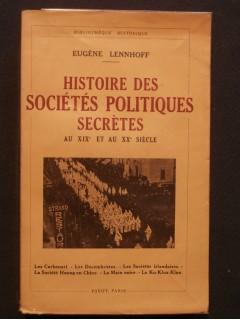 Histoire des sociétés politiques secrètes au XIXe et au XXe siècle