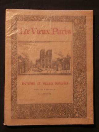 Le vieux Paris, souvenirs et vieilles demeures